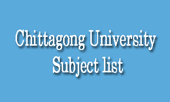 Chittagong University Subject list