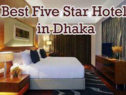 Best Five Star Hotel in Dhaka